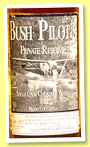 Bush Pilot's 13 yo 'Private Reserve' (43%, OB, Canadian, cask #A-045, +/-2000?)