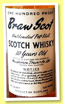 Braw Scot 10 yo (100 US proof, OB, unblended pot still Scotch whisky, USA, +/-1960)