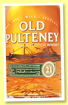 Old Pulteney 21 yo (46%, OB, +/-2017)