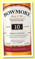 Bowmore 10 yo 'Dark and Intense' (40%, OB, travel retail, 2018)