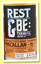Macallan 15 yo (40%, Rest & Be Thankful, bourbon, 119 bottles, 2016)