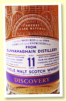 Bunnahabhain 11 year old (43%, G&M 'Discovery', sherry casks, bottled 2018)